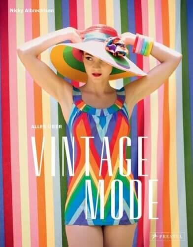 Alles über Vintage Mode (Nicky Albrechtsen)