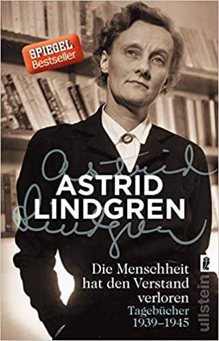Astrid Lindgren: Kriegstagebücher