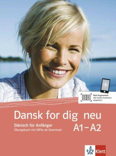 Dansk for dig neu (A1-A2): Dänisch für Anfänger