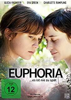 Alicia Vikander: Euphoria – Es ist nie zu spät