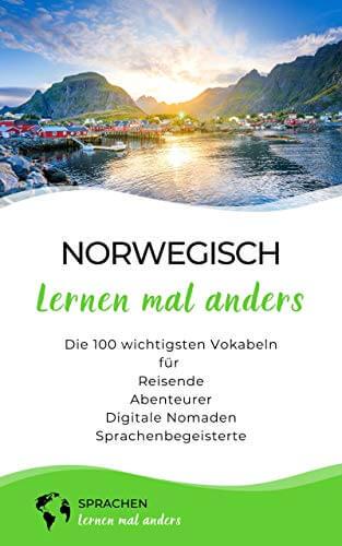 Norwegisch lernen mal anders: Die 100 wichtigsten Vokabeln