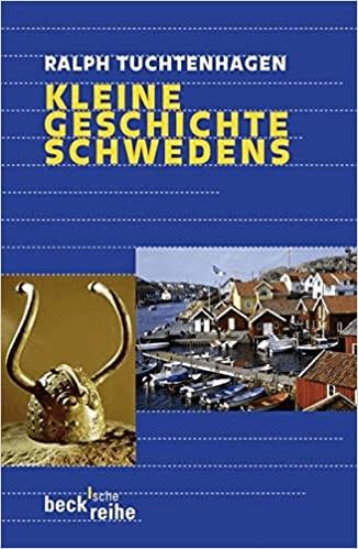 Ralph Tuchtenhagen – Kleine Geschichte Schwedens