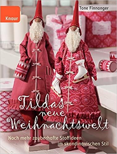 Skandinavische Weihnachtsdeko selbermachen: Tildas neue Weihnachtswelt
